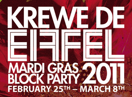 KREWE DE EIFFEL ALL-ACCESS PASS: Babylon, Chaos, Muses...