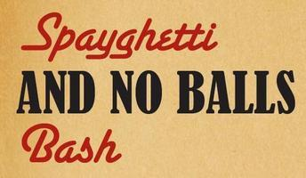 Spayghetti & No Balls Bash - Milwaukee