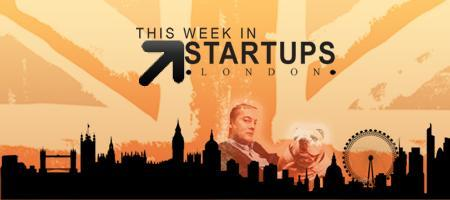 This Week in Startups London Meetup - TWiSTldn.com