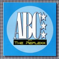 ABC with special guests The Reflexx