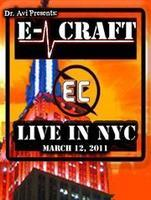 E-Craft + Mindless Faith    Live in NYC