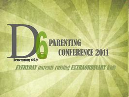 D6 Parenting Conference