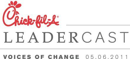 """Chick-fil-A Leadercast 2011 """"Voices of Change"""""""