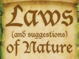 Laws (And Suggestions) of Nature