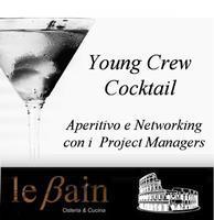 Young Crew Cocktail - Aperitivo e Networking con i...