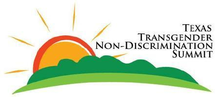 Texas Transgender Nondiscrimination Summit