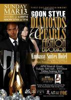 "Goonstyles' Fashion & Music Explosion ""Diamonds &..."