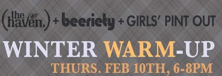 Winter Warm-Up with Beeriety and Girls' Pint Out!