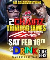 DRAKE presents 2CHAINZ * TRINIDAD JAMES Performing...