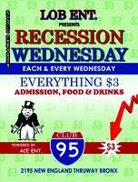 Recession Wednesday's @ Club 95