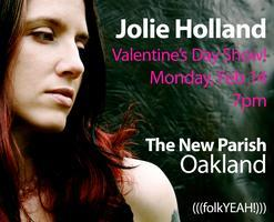 (((folkYEAH!))) Presents: Jolie Holland on Valentine's...