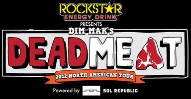 Rockstar Energy Drink Presents Deadmeat Tour @...