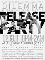 DILEMMA- Birthday/Album/Dvd Release Party