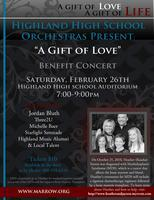 A Gift of Love...... A Gift of Life Benefit Concert