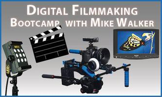 HDSLR Filmmaking Bootcamp with Mike Walker