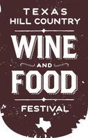 Texas Hill Country Wine and Food Festival