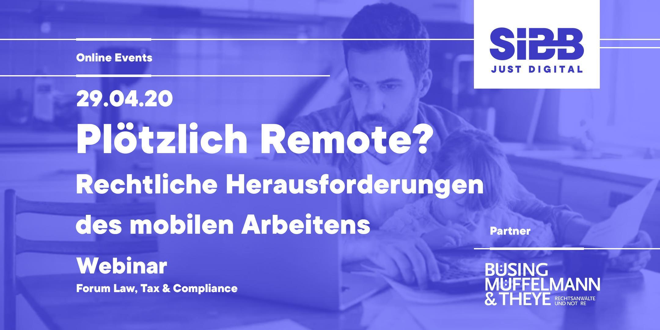 Plötzlich Remote: Rechtliche Herausforderungen des mobilen Arbeitens