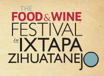 The Food & Wine Festival at Ixtapa-Zihuatanejo