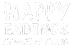 Late Show 10pm Sat 12th March Happy Endings Comedy...