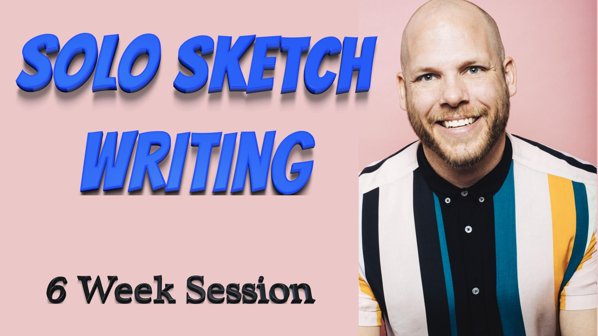 Solo Sketch Writing Online with John Loos