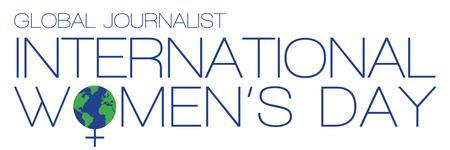 Global Journalist's International Women's Day