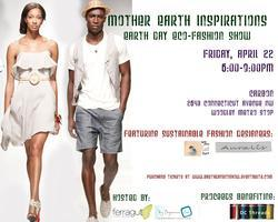 Mother Earth Inspirations: Earth Day Eco-Fashion Show