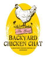 The Great Backyard Chicken Chat!