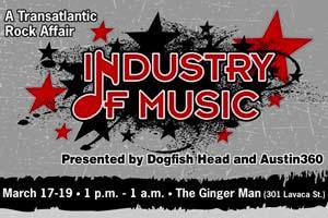 INDUSTRY OF MUSIC Presented by Dogfish Head and...