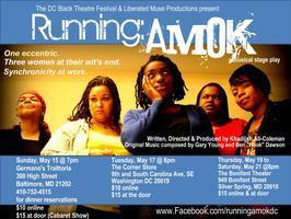 Running: AMOK-- Spring 2011 Season