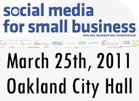Social Media for Small Business 2011 Presented by...