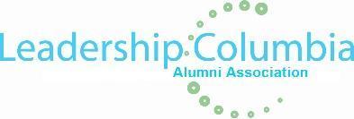 Leadership Columbia Alumni Association Leadership...
