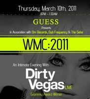 GUESS & OM Present an Intimate Evening with Dirty...