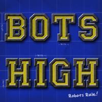 Bots High World Premiere