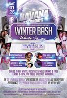 Saturday Jan 26: Winter Bash White Party at Havana Club
