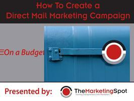 Creating and Implementing a Direct Mail Campaign on a L...