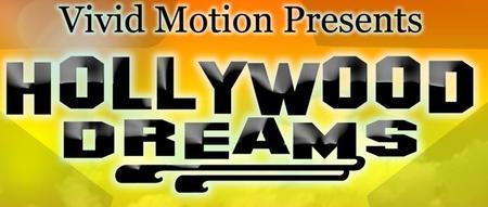 "Vivid Motion Presents ""Hollywood Dreams"""
