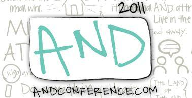 The Genius of AND Conference - 2011