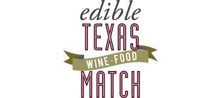 Edible Texas Wine Food Match