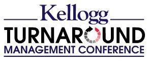 Kellogg Turnaround Management Conference