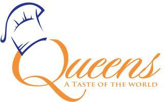 Queens... A Taste of the World!