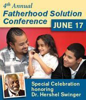 4th Annual Fatherhood Solution Conference