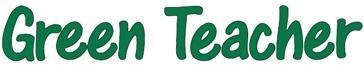 """Green Teacher Webinar: """"Shades of Green: Developing..."""
