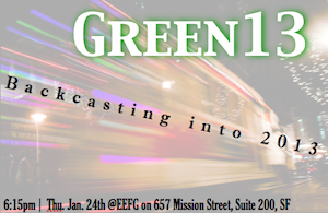 Green13 ~ Backcasting into 2013!