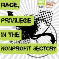 YNPN Twin Cities The Insider: Race & Privilege in the...