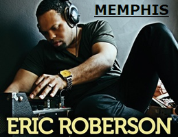 Memphis Rebirth and Lovenoise Memphis present: ERIC...