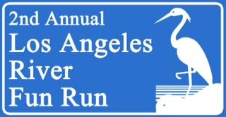 The 2nd Annual Los Angeles River Fun Run