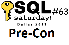SQLSaturday #63 Pre-Conference
