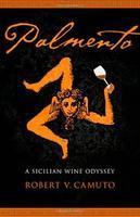 Sicilian wines, cuisine, culture, with award-winning...