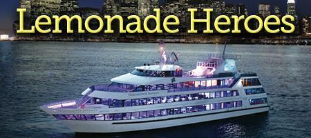 Lemonade Heroes Yacht Party and Audition for TV...