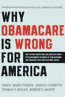 Book Forum: Why ObamaCare Is Wrong for America